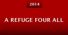 A Refuge Four All (2014)