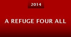 A Refuge Four All