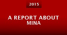 Película A Report about Mina