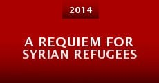 Película A Requiem for Syrian Refugees