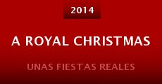 A Royal Christmas (2014) stream