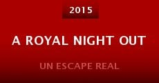 Película A Royal Night Out
