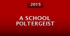 A School Poltergeist (2015)