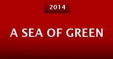 A Sea of Green (2014) stream