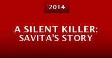 A Silent Killer: Savita's Story (2014)
