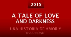 Película A Tale of Love and Darkness