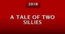 A Tale of Two Sillies (2015)
