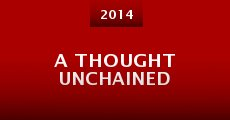 Película A Thought Unchained