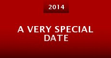 A Very Special Date (2014)
