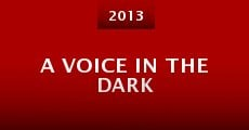 Película A Voice in the Dark