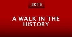 Película A Walk in the History
