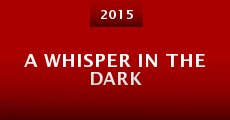 Película A Whisper in the Dark