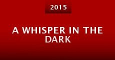 A Whisper in the Dark (2015) stream