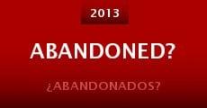 Abandoned? (2013)