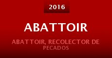 Abattoir (2015) stream