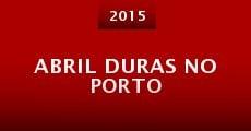 Película Abril Duras no Porto