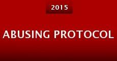 Abusing Protocol (2015)