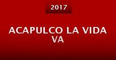 Acapulco La vida va (2014)