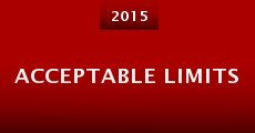 Acceptable Limits (2015) stream
