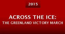 Película Across the Ice: The Greenland Victory March