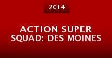 Action Super Squad: Des Moines (2014)