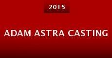 Película Adam Astra Casting