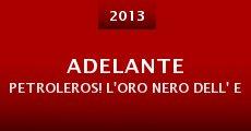 Adelante Petroleros! L'oro nero dell' Ecuador (2013)