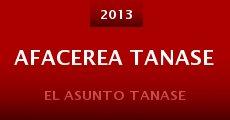 Película Afacerea Tanase