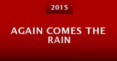 Película Again Comes the Rain