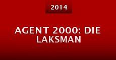 Película Agent 2000: Die Laksman