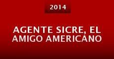 Agente Sicre, el amigo americano (2014) stream