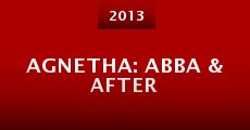 Agnetha: Abba & After (2013)