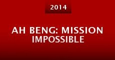 Ah Beng: Mission Impossible (2014)