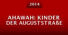 Ahawah: Kinder der Auguststraße (2014)