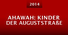 Película Ahawah: Kinder der Auguststraße