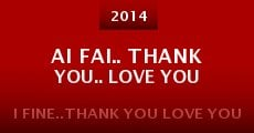 Ai Fai.. Thank You.. Love You (2014)