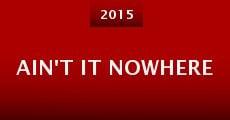 Ain't It Nowhere (2014)