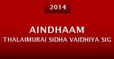 Película Aindhaam Thalaimurai Sidha Vaidhiya Sigamani