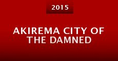 Película Akirema City of the Damned