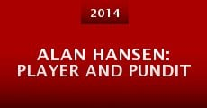 Alan Hansen: Player and Pundit (2014)