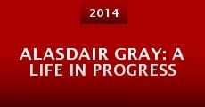 Película Alasdair Gray: A Life in Progress