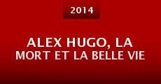 Película Alex Hugo, la mort et la belle vie