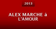 Película Alex marche à l'amour