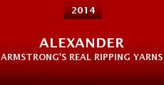Alexander Armstrong's Real Ripping Yarns (2014) stream