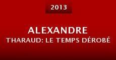 Película Alexandre Tharaud: Le temps dérobé