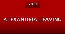 Película Alexandria Leaving