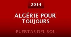 Película Algérie pour toujours