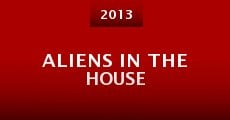 Aliens in the House