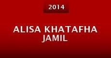 Película Alisa Khatafha Jamil