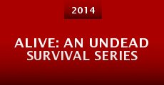 Alive: An Undead Survival Series (2014)
